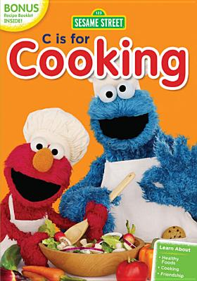SESAME STREET:C IS FOR COOKING BY SESAME STREET (DVD)