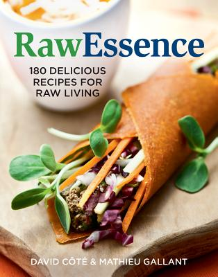 Rawessence By Cote, David (COR)/ Gallant, Mathieu